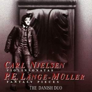 Nielsen: Violin Sonatas & Muller: Fantasy Pieces