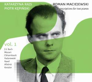 Roman Maciejewski: Transcriptions for Two Pianos, Vol. 1