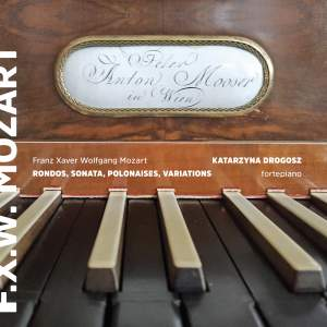 F.X. Mozart: Fortepiano Works Product Image