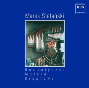Romantyczna Muzyka Organowa