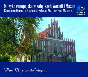 European Music in Historical Sites in Warmia & Mazury Orneta