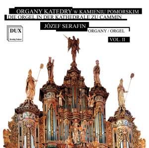 Die Orgel in der Katedrale zu Cammin, Vol. 2
