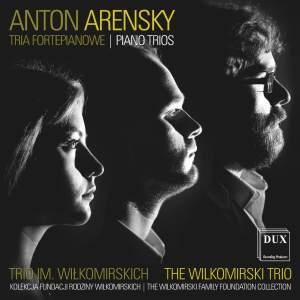Anton Arensky: Piano Trios Nos. 1 & 2