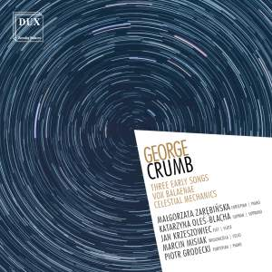 Crumb: Three Early Songs, Vox Balaenae, Celestial Mechanics