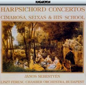 Cimarosa, Seixas & His School: Harpsichord Concertos