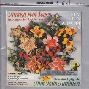 Turkish Folk Songs Accompanied by Orchestra