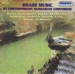 Brass Music by Contemporary Hungarian Composers