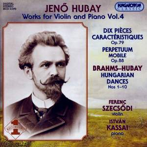 Hubay - Works for Violin & Piano Vol. 4