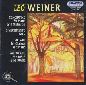 Weiner, Leó: Concertino for Piano and Orchestra, Op. 15, etc.