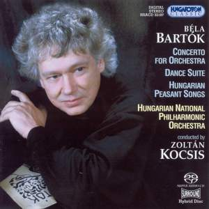 Bartók: Concerto for Orchestra, Dance Suite and Peasant Songs