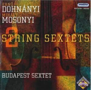 Dohnanyi & Mosonyi - String Sextets