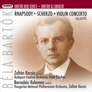 Bartók: Rhapsody, Scherzo & Violin Concertos No. 1