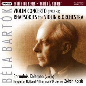 Bartók: Violin Concerto No. 2 & Rhapsodies for Violin & Orchestra