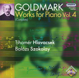 Goldmark: Works for Piano Vol. 4
