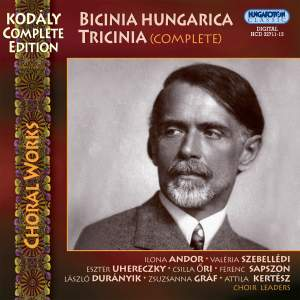 Kodaly Complete Edition: Choral Works