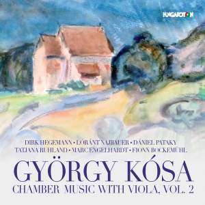 Kósa: Chamber Music with Viola, Vol. 2 Product Image