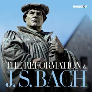 The Reformation & J.S. Bach