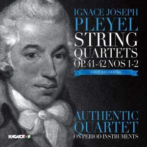 Pleyel: String Quartets, Op. 41-42