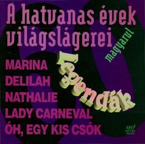 Legendák - A hatvanas évek világslágerei magyarul