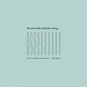 The Sea At The End Of Her String
