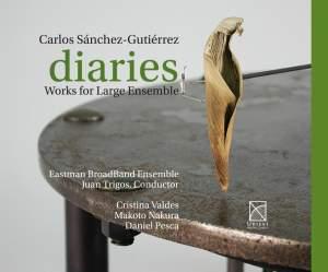 Sánchez-Gutiérrez: Diaries - Works for Large Ensemble Product Image