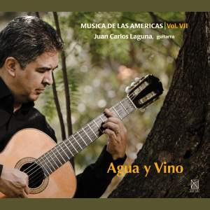 Musica de las Americas, Vol. 7: Agua y Vino