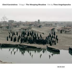Karaindrou: The Weeping Meadow