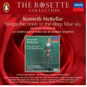 Kenneth McKellar - Sleep the noon in the deep blue sky