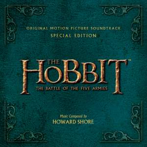 The Hobbit: The Battle Of The Five Armies - Original Motion Picture Soundtrack