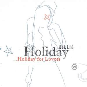 Billie Holiday For Lovers