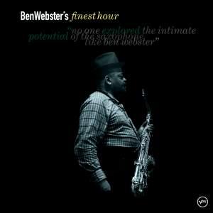 Ben Webster's Finest Hour