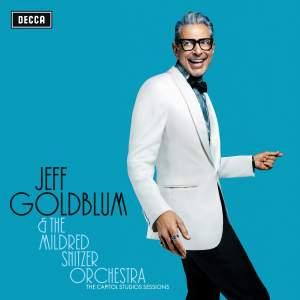 Jeff Goldblum & The Mildred Snitzer Orchestra
