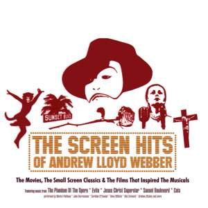 The Screen Hits of Andrew Lloyd Webber