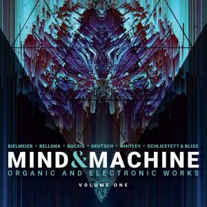 Mind & Machine: Organic & Electronic Works, Vol. 1