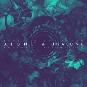Alone & Unalone