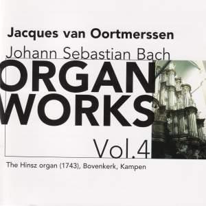 Bach - Organ Works Volume 4