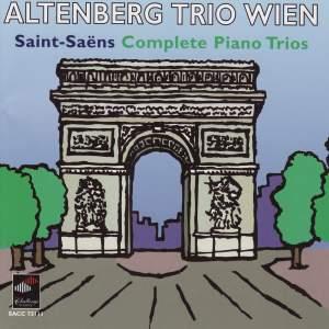 Saint-Saens: Complete Piano Trios