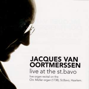 Jacques van Oortmerssen Live at the St Bavo