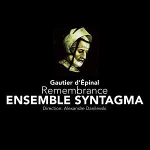 Gautier d'Épinal - Remembrance
