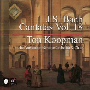 J S Bach - Complete Cantatas Volume 18