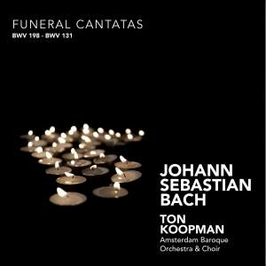 J S Bach - Funeral Cantatas