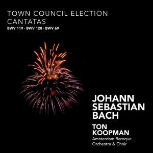 J S Bach - Town Council Election Cantatas