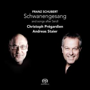 Schubert - Schwanengesang & Songs After Seidl