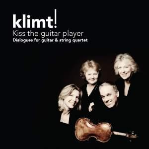 Kiss the Guitar Player - Dialogues for guitar & string quartet