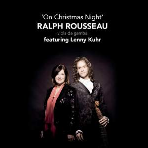 On Christmas Night - Ralph Rousseau & Lenny Kuhr