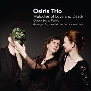 Melodies of Love and Death: Opera Senza Parole