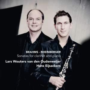 Brahms & Rheinberger: Sonatas for Clarinet and Piano