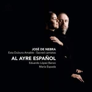 José De Nebra: Esta Dulzura Amable