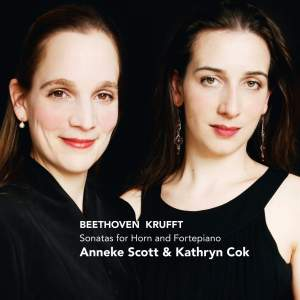 Beethoven & Krufft: Sonatas for Horn and Fortepiano