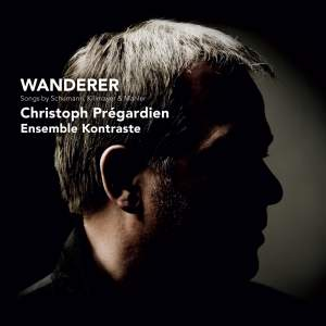 Wanderer: Songs by Schumann, Killmayer & Mahler